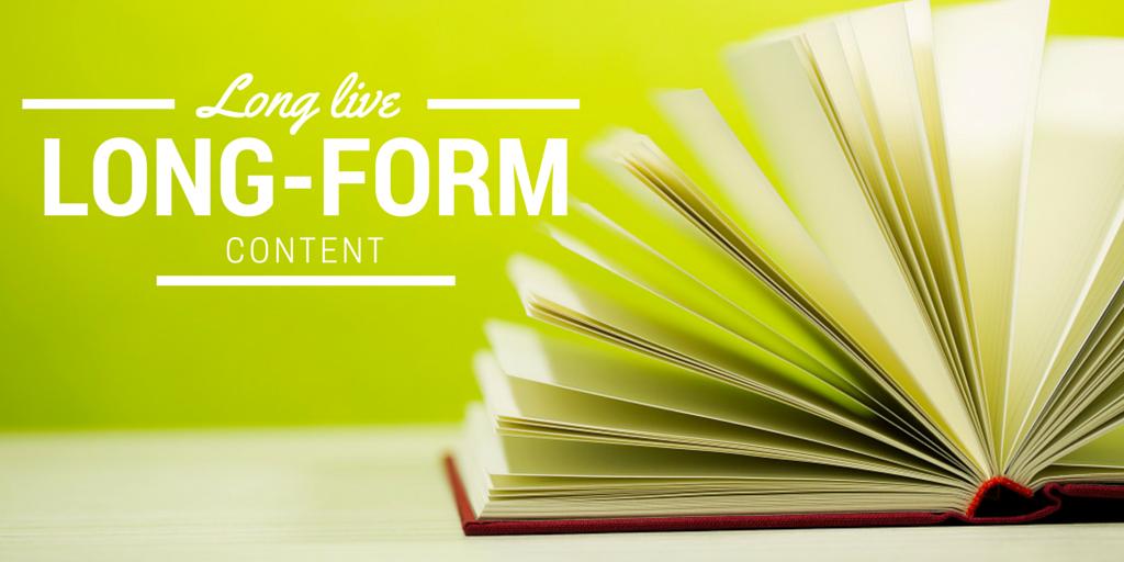 Long live long-form content