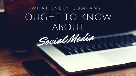 What every company ought to know about social media