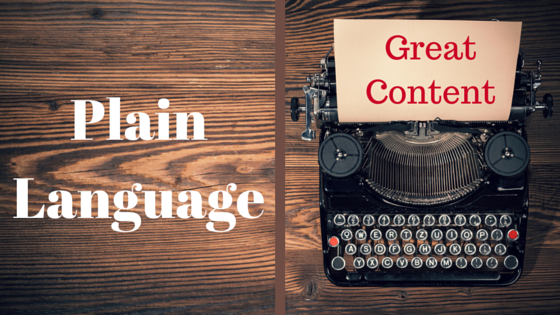 Simple is Better: How plain language benefits your content