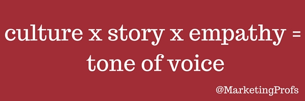 culture x story x empathy = tone of voice