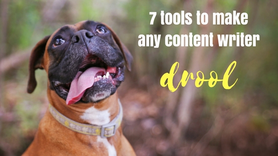 7 tools to make any content writer drool