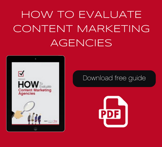How to Evaluate Content Marketing Agencies