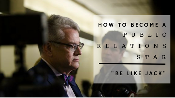 How to become a legal public relations star: Be like Jack