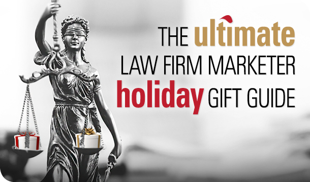 The ultimate law firm marketer holiday gift guide