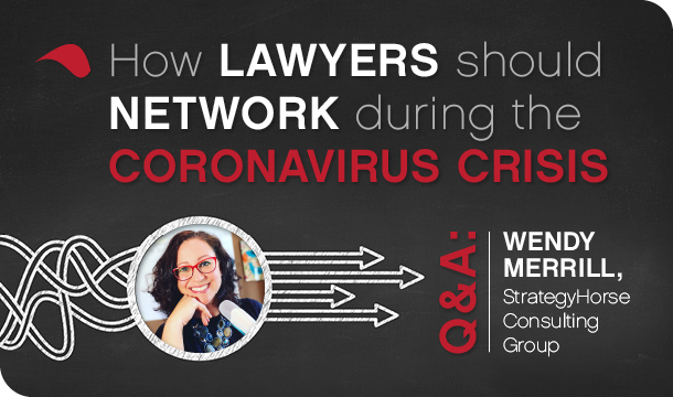 How lawyers should network during the coronavirus crisis