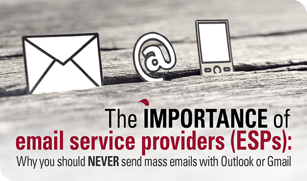 The importance of email service providers (ESPs): Why you should never send mass emails with Outlook or Gmail